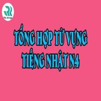 Tổng hợp từ vựng Minna no nihongo N4